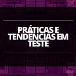 Prefácio do eBook de testes da Thoughtworls Brasil