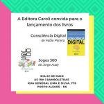 [festa de lançamento] em POA – Consciência Digital e Jogos 360 – 22 de maio