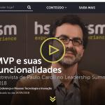 [Entrevista HSM] Inovação, Lean StartUp, Mudança de paradigma e Colaboração